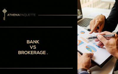 Bank vs Brokerage
