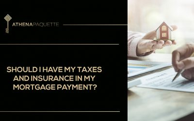 Should I have my taxes and insurance in my mortgage payment?